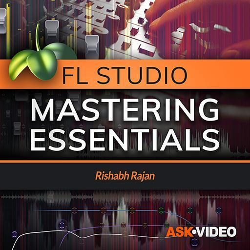 Mastering Essentials - FL Studio 105