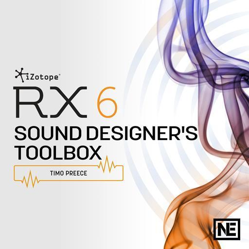 iZotope RX 6 201: Sound Designer's Toolbox