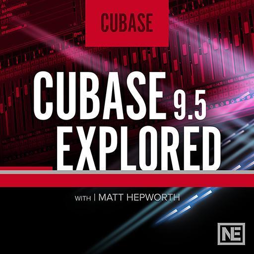 Cubase 9.5 Explored