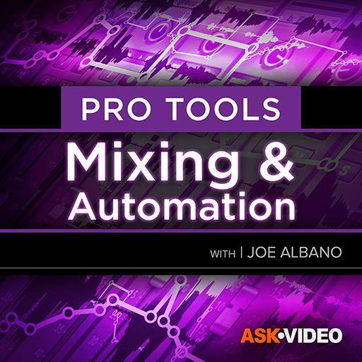 Pro Tools 104: Mixing & Automation