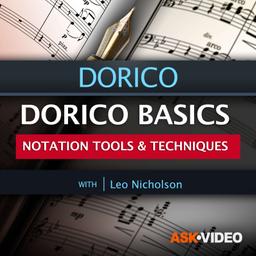 Dorico 101: Dorico Basics: Notation Tools and Techniques