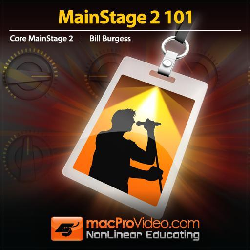 MainStage 2 101: Core MainStage 2