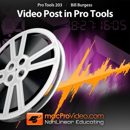 Pro Tools 203: Video Post in Pro Tools