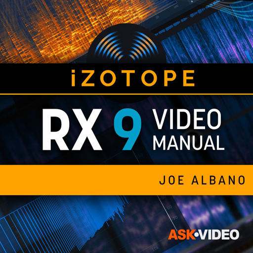 iZotope RX 9 101: iZotope RX 9 101 - RX 9 Video Manual
