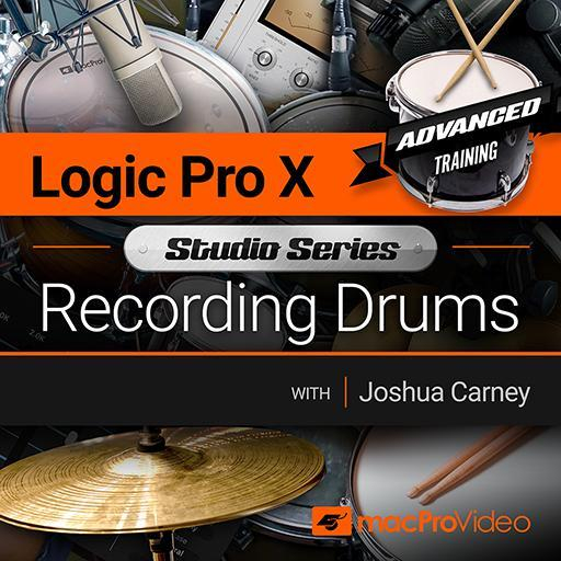 Logic Pro X 503: Studio Series - Recording Drums