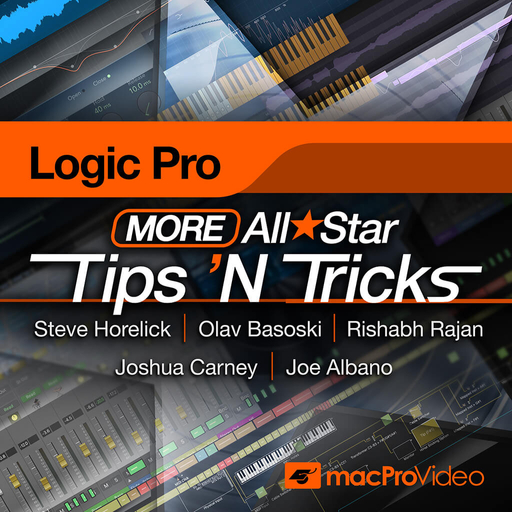 Logic Pro X 304: More Logic Pro All Star Tips 'N Tricks