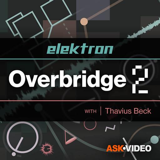 Elektron 108: Overbridge 2