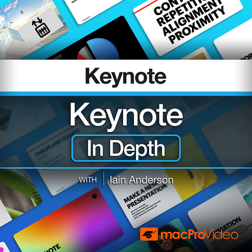 Keynote 101: Keynote In Depth