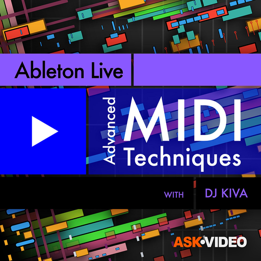Ableton Live 201: Advanced MIDI Techniques
