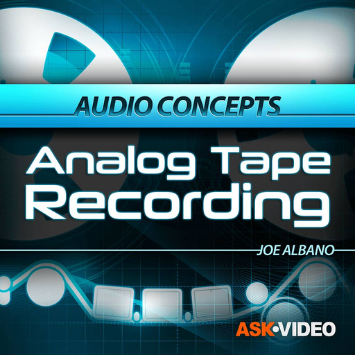 Audio Concepts 107: Analog Tape Recording