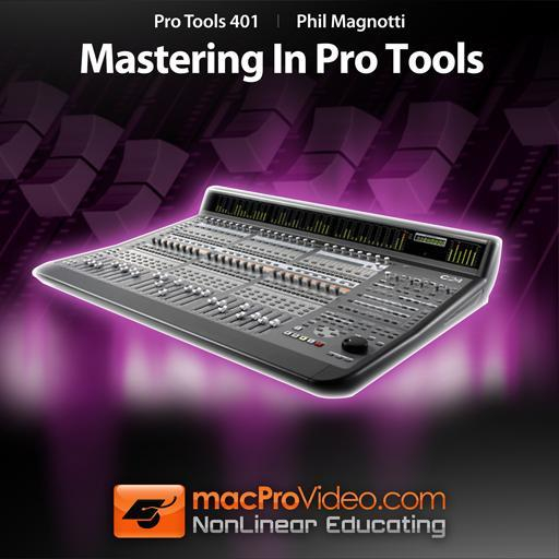 Pro Tools 401: Mastering In Pro Tools