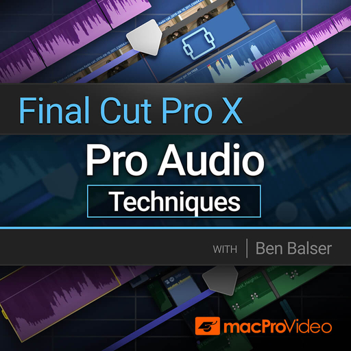 Final Cut Pro 205: Pro Audio Techniques