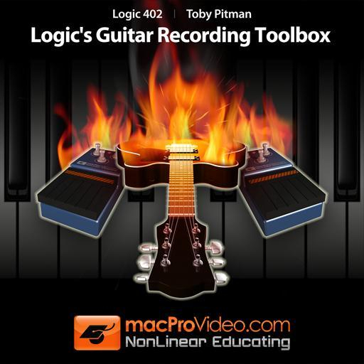 Logic 402: Logic's Guitar Recording Toolbox