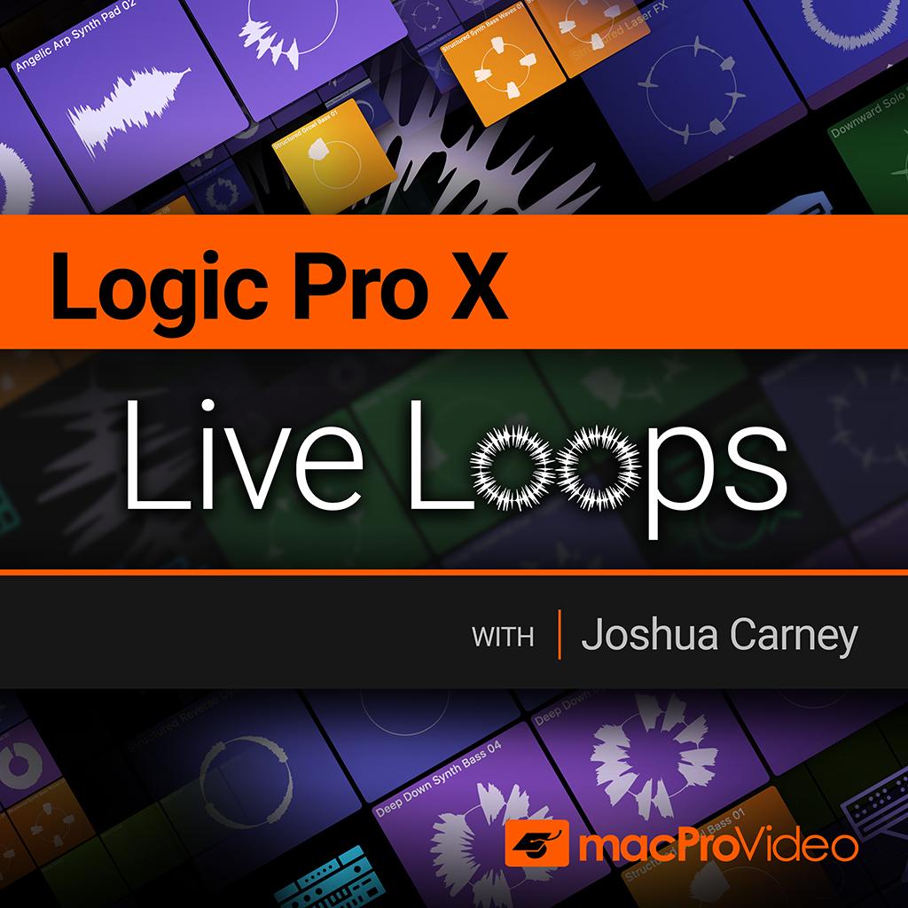 Logic Pro X 304: Live Loops