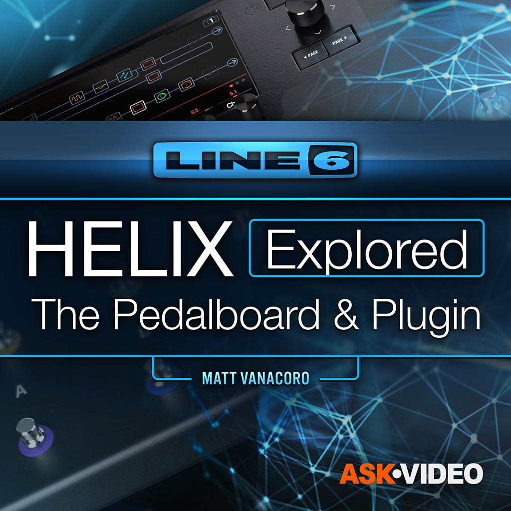 Line 6 Helix 101: Helix Explored: The Pedalboard and Plugin