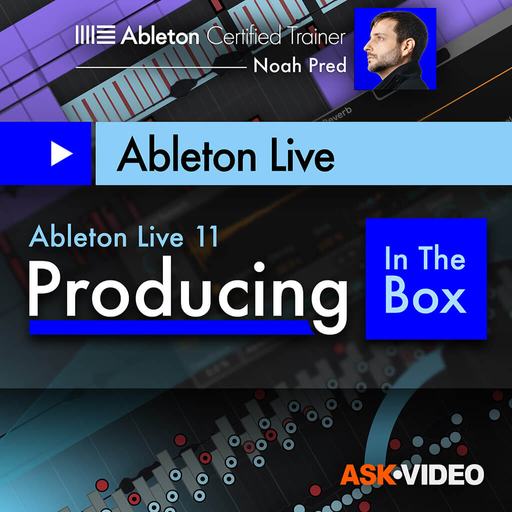 Ableton Live 11 401: Producing