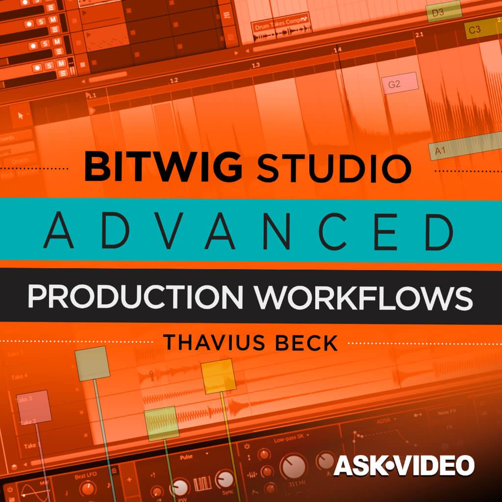 Bitwig Studio Advanced Production Workflows