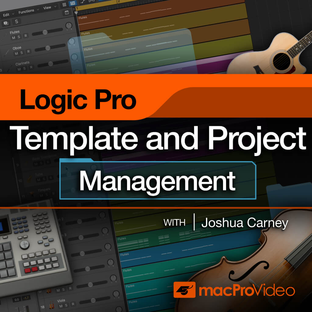 Logic Pro Templates and Project Management