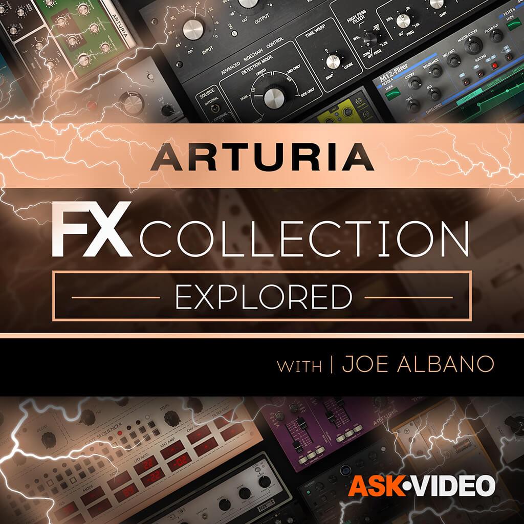 The Arturia FX Collection Explored