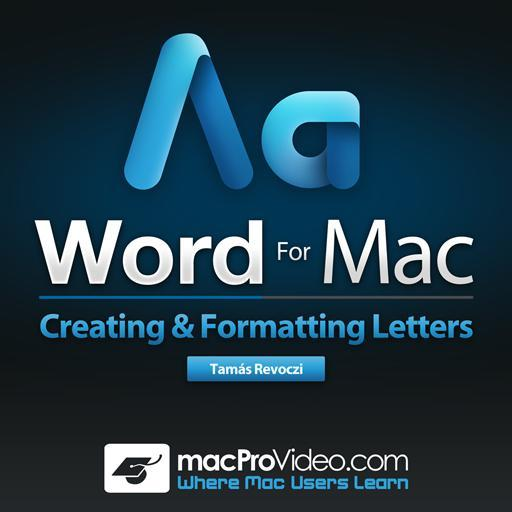 Word For Mac 101: Creating And Formatting Letters