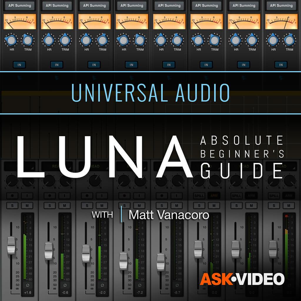 Luna 101 - Luna Absolute Beginner's Guide