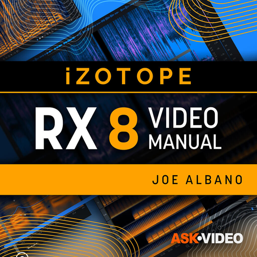 iZotope RX 8 101: RX 8 - The Video Manual