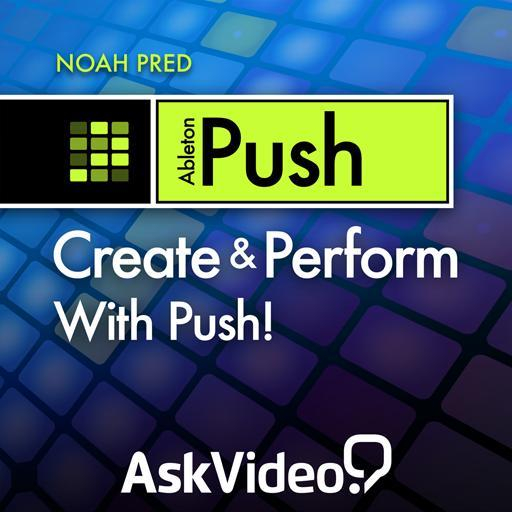 Push 101: Create & Perform With Push!