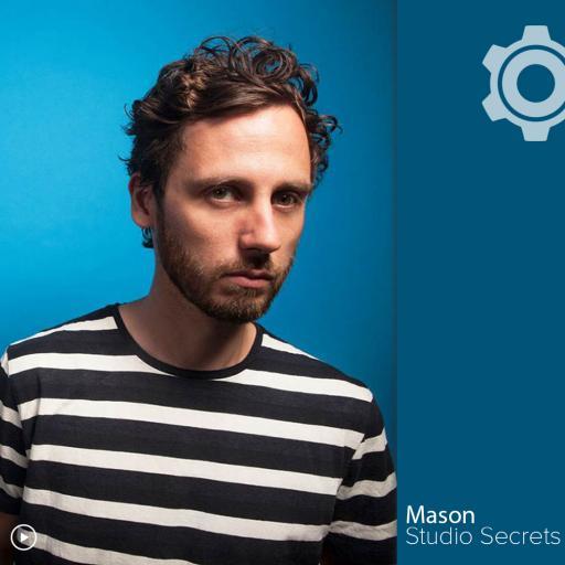 Studio Secrets: Mason