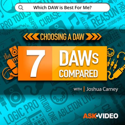 Choosing a DAW 101: 7 DAWs Compared