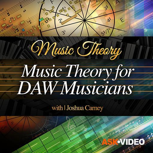 Music Theory 109: Music Theory for DAW Musicians