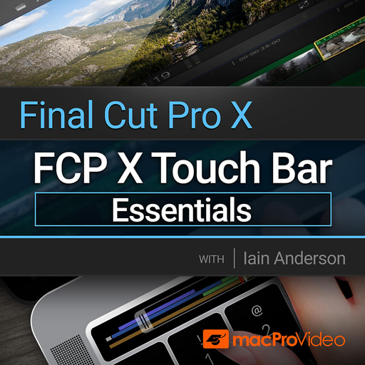 Final Cut Pro 108: FCP Touch Bar Essentials