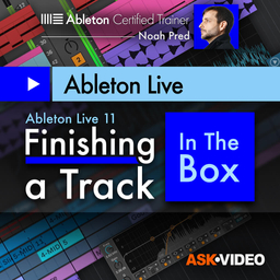 Ableton Live 11 402: Finishing a Track