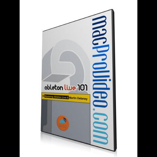 Ableton Live 6 101: Mastering Ableton Live 6