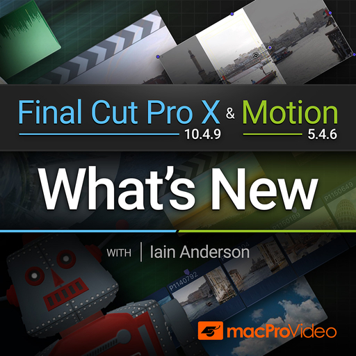 Final Cut Pro X 100: What's New in Final Cut Pro X 10.4.9 and Motion 5.4.6