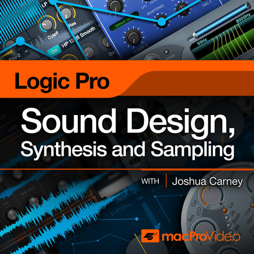 Logic Pro X 309: Sound Design, Synthesis and Sampling