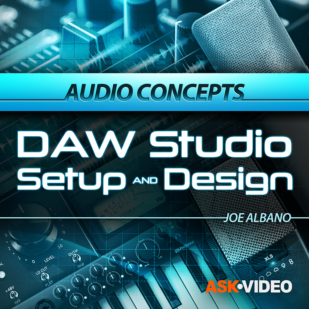 Audio Concepts 108: DAW Studio Setup and Design