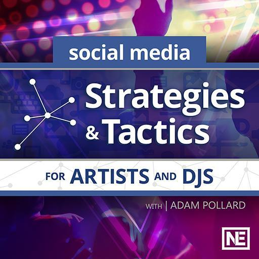 Strategies & Tactics for Artists and DJs