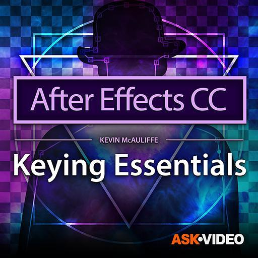 Keying Essentials - After Effects CC 105