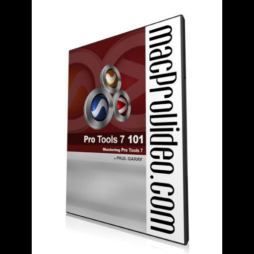 Pro Tools 7 101: Mastering Pro Tools 7
