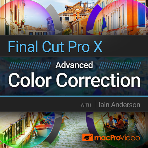 Final Cut Pro 204: Advanced Color Correction