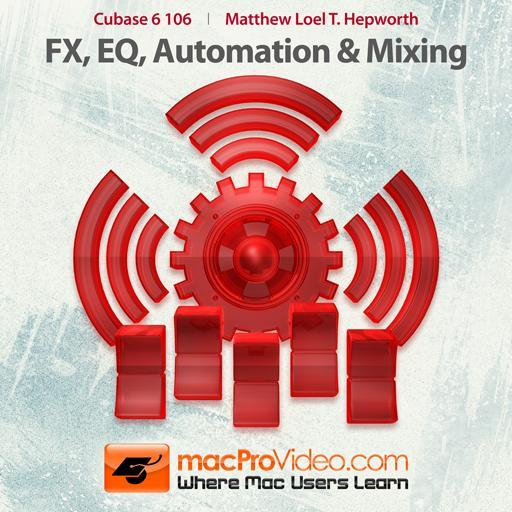 FX, EQ, Automation and Mixing
