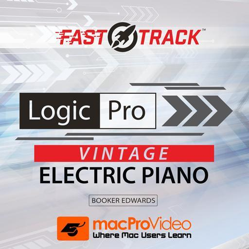 Logic Pro X 211: Vintage Electric Piano