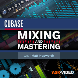 Cubase 11 103: Mixing and Mastering