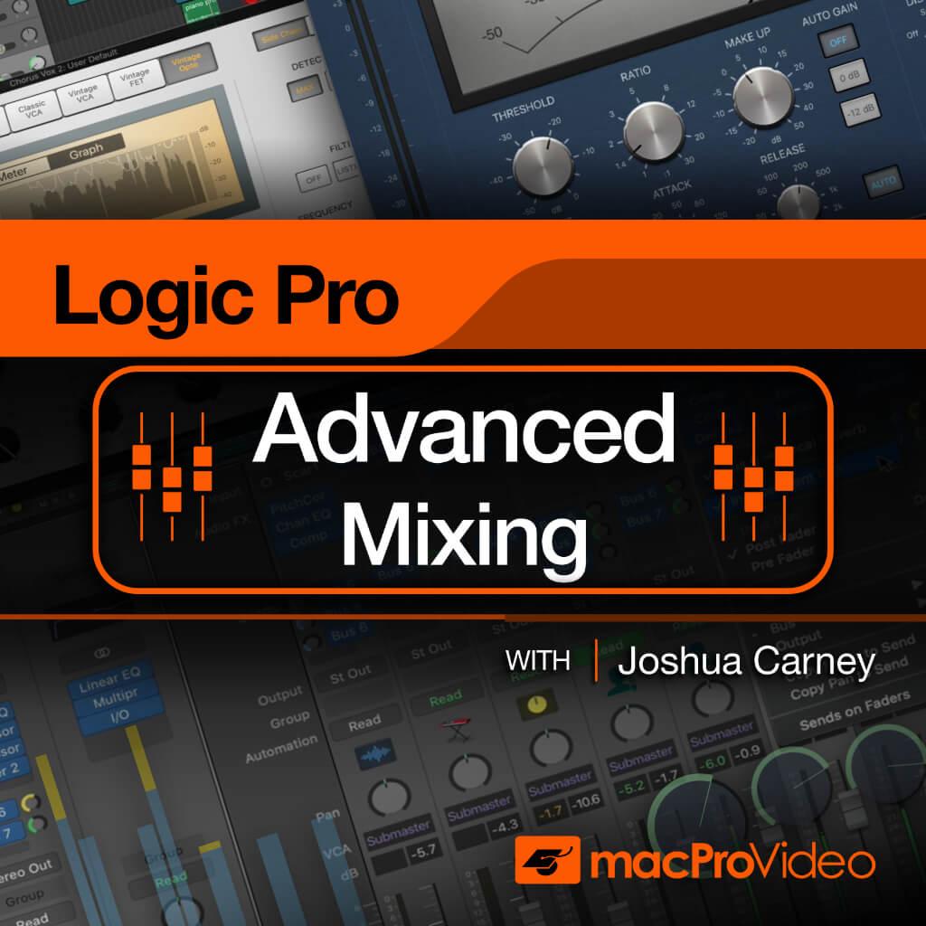 Logic Pro Advanced Mixing