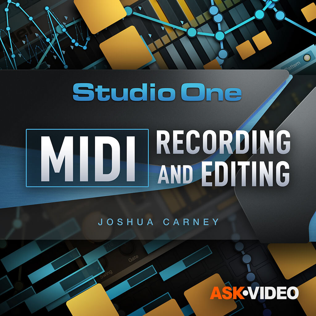 Studio One 5 102 - MIDI Recording and Editing