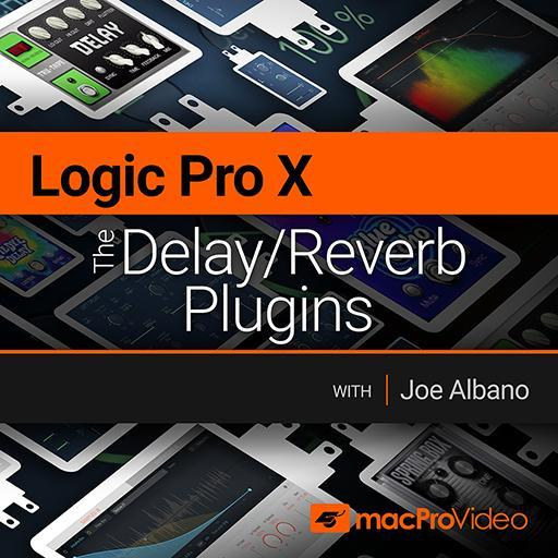 Logic Pro 206: The Delay/Reverb Plugins