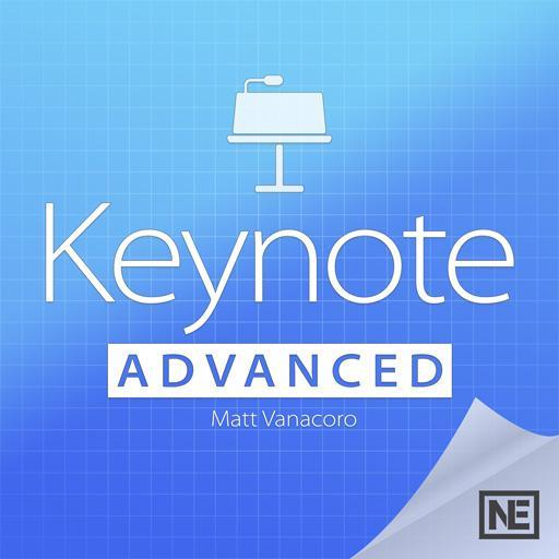 Keynote 201: Keynote Advanced
