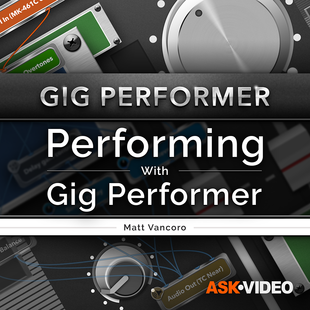 Gig Performer 101: Performing With Gig Performer