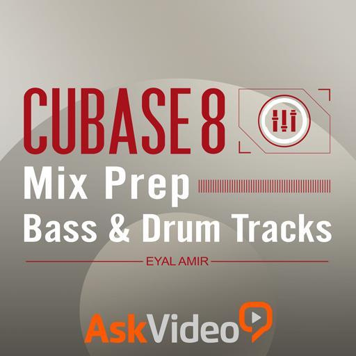 Cubase 8 303: Mix Prep: Bass & Drum Tracks