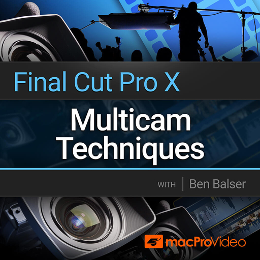 Final Cut Pro 201: Multicam Techniques